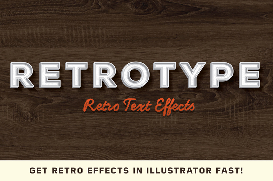 RetroType - Illustrator Retro Effects & Graphics Kit