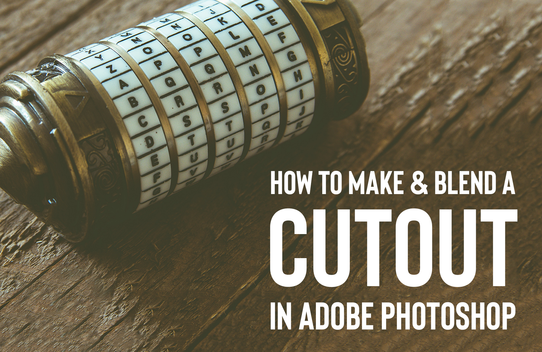 How To Make And Blend A Cutout In Photo