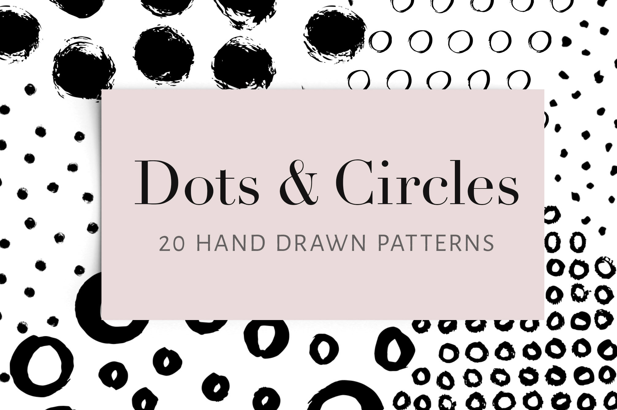 Dots and Circles - 20 Hand Drawn Patterns
