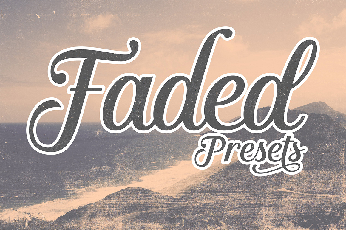 Faded Presets for Adobe Photoshop
