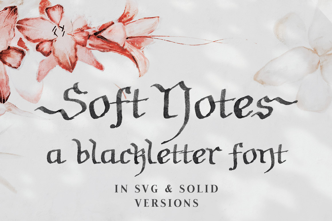 Soft Notes SVG Blackletter Font