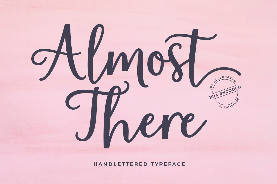 Almost There Script Typeface